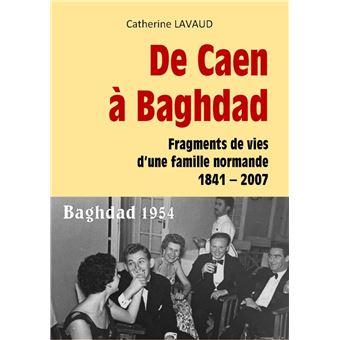 De Caen à Baghdad
