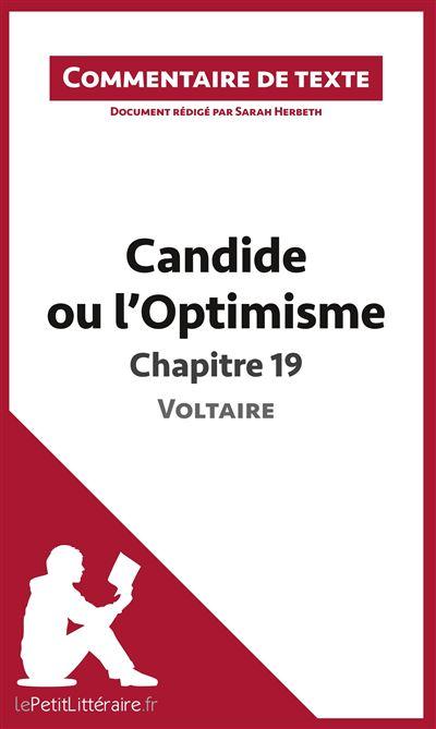 Commentaire composé : Candide ou l'Optimisme de Voltaire, Chapitre 19