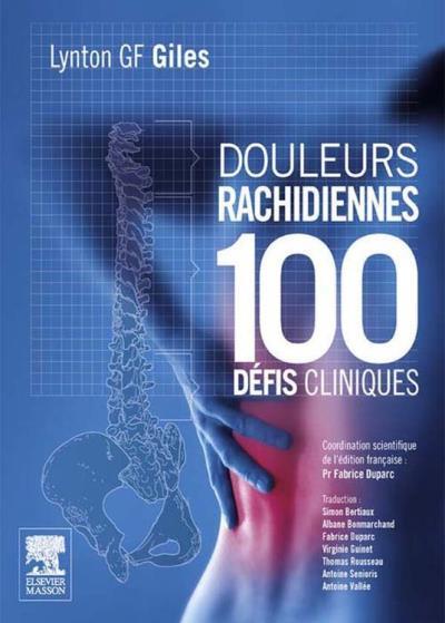 Douleurs rachidiennes - 100 défis cliniques - 9782294728495 - 83,99 €
