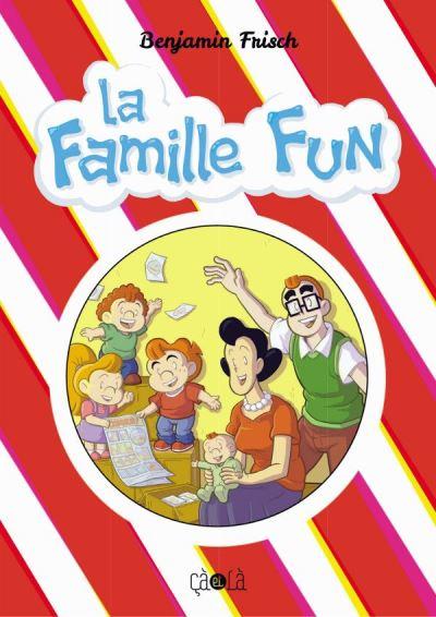 La famille Fun
