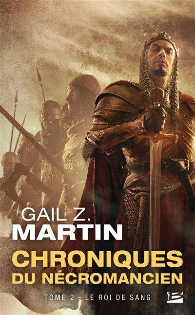 Les Chroniques du Nécromancien, T2 : Le Roi de sang