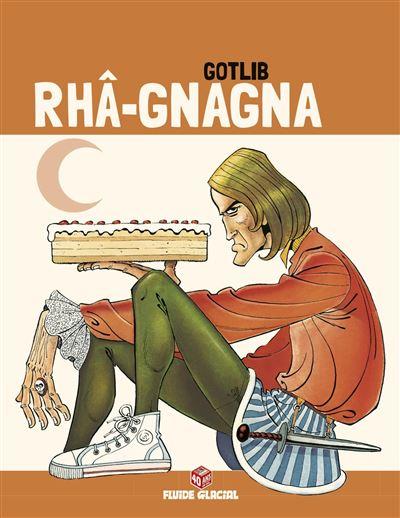 Rhâ-Gnagna - Tome 02 (Edition 40 ans)