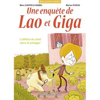 Une enquête de Lao et Giga - L'affaire du chat dans le potager