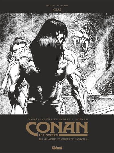 Conan le Cimmérien - Les Mangeurs d'hommes de Zamboula N&B
