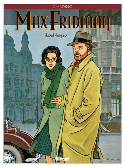 Max Fridman - Tome 1 Tome 01 : Max Fridman