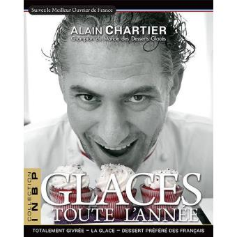 ef6c72bbe32c83 Glaces toute l année - broché - Alain Chartier - Achat Livre   fnac