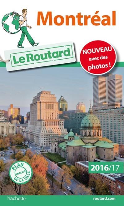 Guide du Routard Montréal 2016/17
