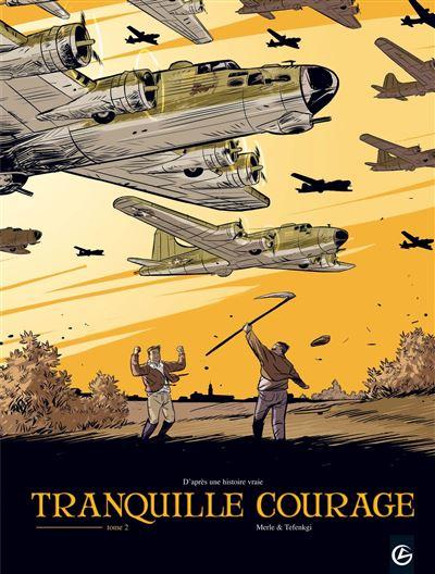Tranquille courage - volume 2