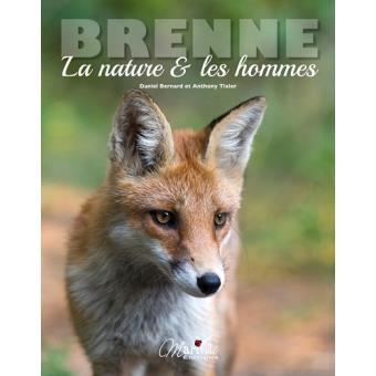La Brenne, la nature et les hommes