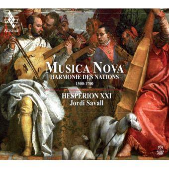 Musica Nova Harmonie des Nations 1500-1700