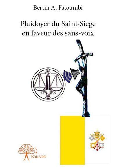Plaidoyer du Saint-Siège en faveur des sans-voix
