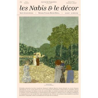 Les nabis et le decor. bonnard, vuillard, maurice denis... journal