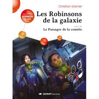 Robinsons de la galaxie - roman