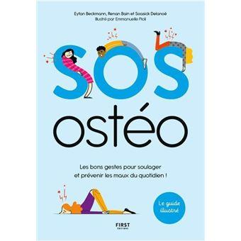 SOS ostéo - Les bons gestes pour soulager et prévenir les maux au quotidien !