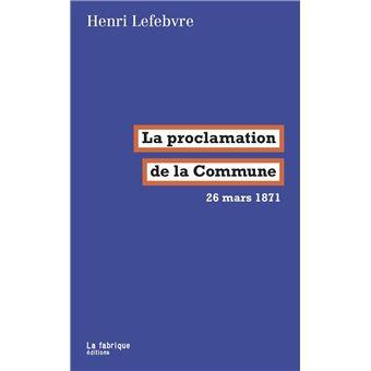La proclamation de la commune 26 mars 1871