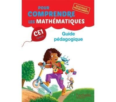 Pour comprendre les mathématiques CE1 - Guide pédagogique