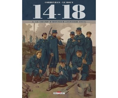 14-18 T3 - Le Champ d'honneur (janvier 1915) (+ carnet de croquis)