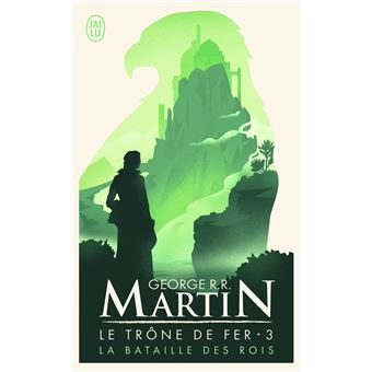 Game Of Thrones Le Trone De Fer Tome 3 La Bataille Des Rois