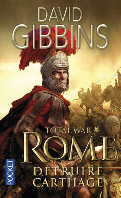 Total War Rome - tome 1 Détruire Carthage