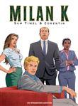 Milan k. - intégrale 40 ans
