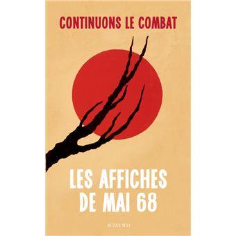 Continuons le combat les affiches de mai 68