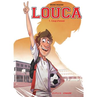 LoucaLouca,01:coup d'envoi