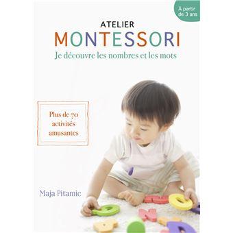 Atelier Montessori : Je découvre les chiffres et les lettres