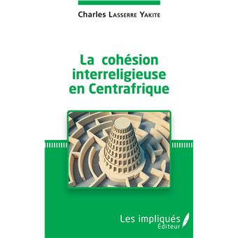 La cohesion interreligieuse en centrafrique