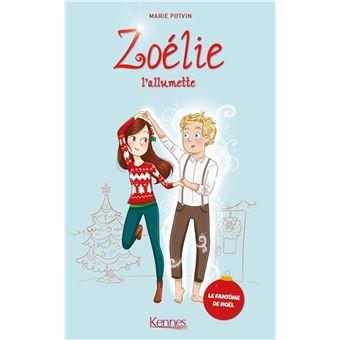 Zoelie L Allumette Zoelie L Allumette Le Fantome De Noel Marie Potvin Broche Achat Livre Fnac