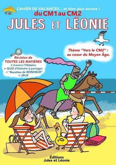 Cahier de vacances Jules et Léonie du CM1 vers le CM2