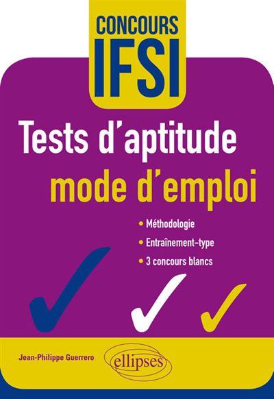 Tests d'aptitude mode d'emploi concours IFSI