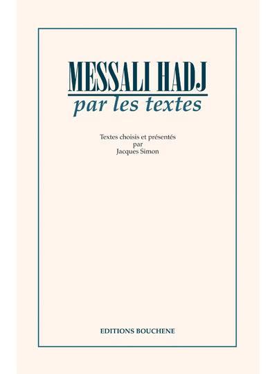 Messali hadj par les textes