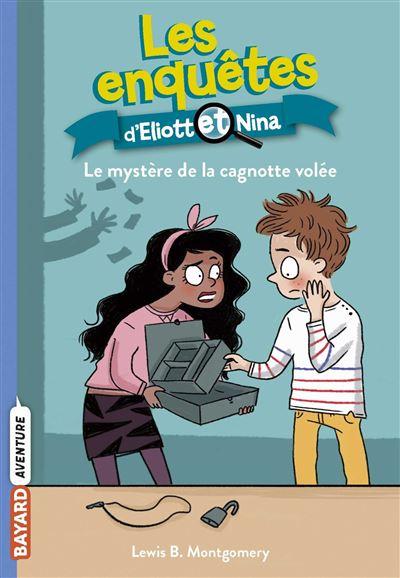 Les enquêtes d'Eliott et Nina