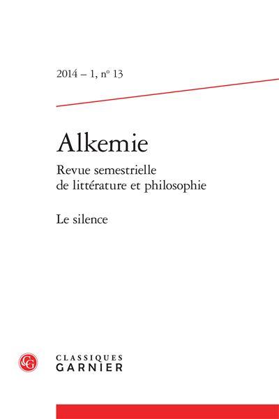 Alkemie 2014 - 1 revue semestrielle de littérature et philosophie, n° 13 - le si