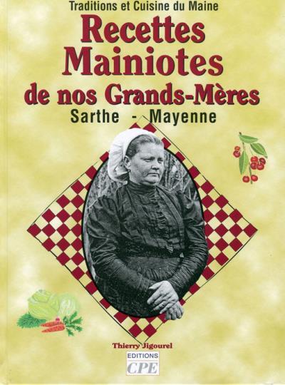 Recettes sarthoises de nos grands-mères
