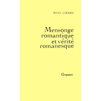 Qu'êtes-vous en train de lire ? - Page 12 Mensonge-romantique-et-verite-romanesque