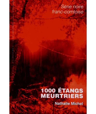 1000 étangs meurtriers