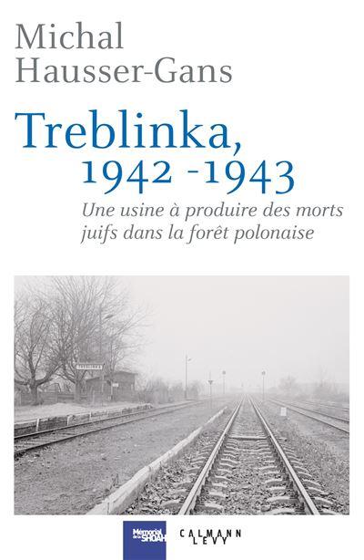 Treblinka, 1942-1943