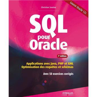 Sql pour oracle  applications avec java  php et xml  optimisation des requetes e
