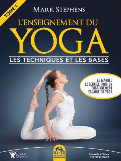 L'Enseignement du Yoga - Tome 1 - Les techniques et les bases - 9788893191777 - 18,99 €
