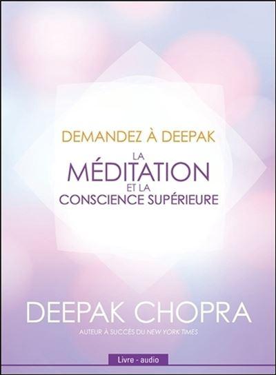 Demandez à Deepak - Deepak Chopra (Auteur)