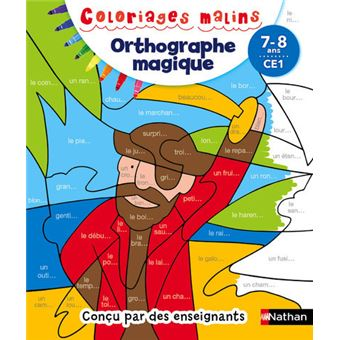 Coloriages Malins Orthographe Magique CE1