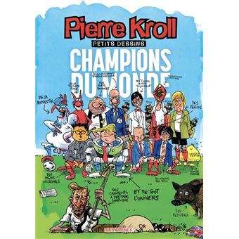 Album annuel Kroll 2018 Champions du monde
