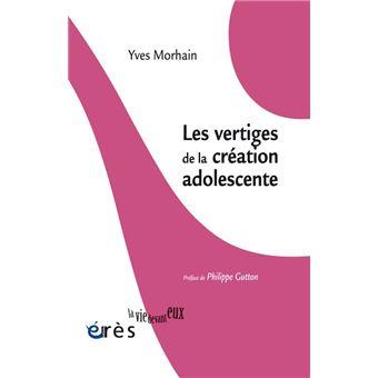 Les vertiges de la création à l'adolescence
