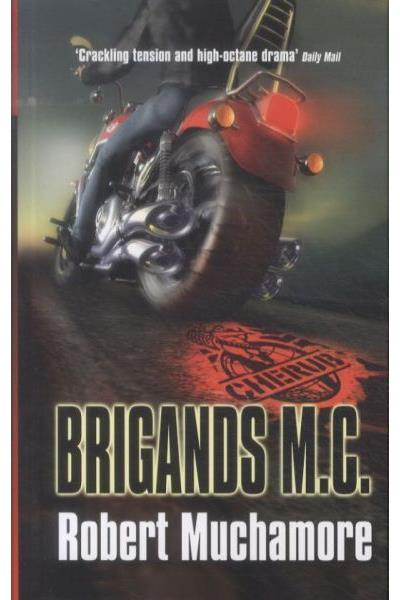 Cherub -  : Cherub 11 : brigands M.C.