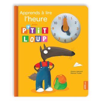 P'tit LoupApprends à lire l'heure avec P'tit Loup