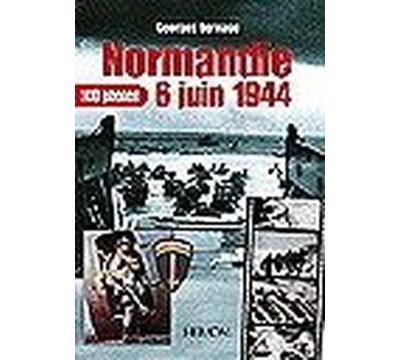 Normandie, 6 juin 1944