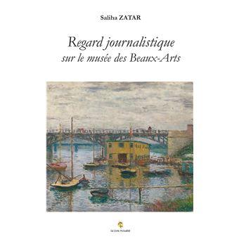 Regard journalistique sur le musée des Beaux-Arts de Rouen et ses expositions