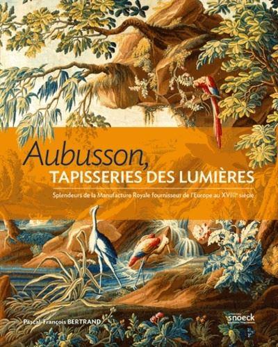 Aubusson, tapisseries des Lumières, splendeurs de la manufacture