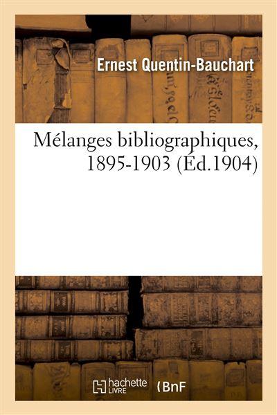 Mélanges bibliographiques, 1895-1903